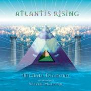 Atlantis Rising - Michael Diamond and Steven Halpern